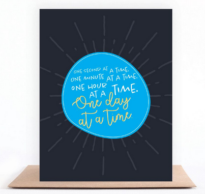 One Day at a Time Greeting Card
